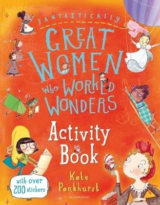 Fantastically Great Women Who Worked Wonders Activity Book (Paperback): Kate Pankhurst