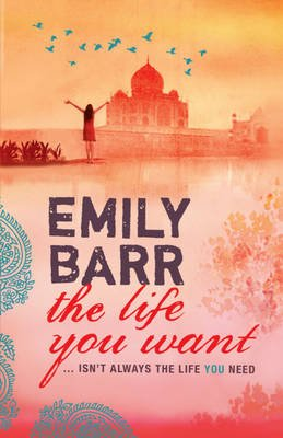 The Life You Want (Paperback): Emily Barr