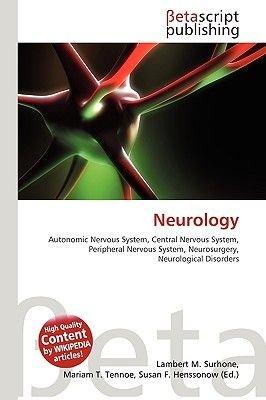 Neurology (Paperback): Lambert M. Surhone, Miriam T. Timpledon, Susan F. Marseken