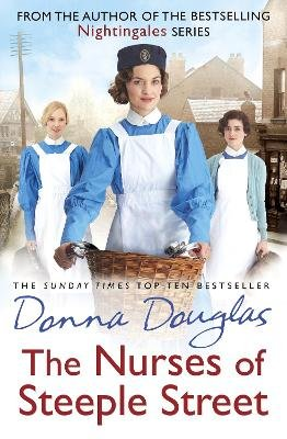 The Nurses of Steeple Street (Paperback): Donna Douglas