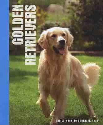 Golden Retrievers (Hardcover): Sheila Webster Boneham