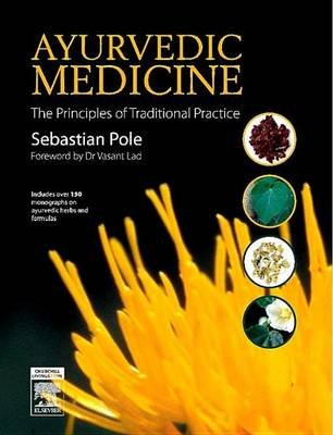 E-Book - Ayurvedic Medicine - The Principles of Traditional Practice (Electronic book text): Sebastian Pole