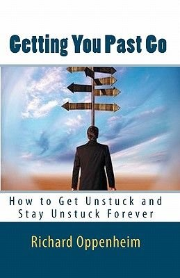Getting You Past Go (Paperback): Richard Oppenheim