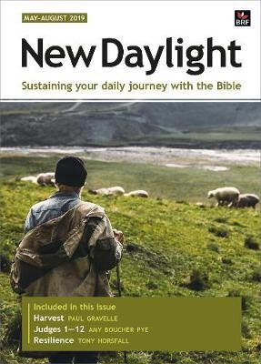 New Daylight May-August 2019 - Sustaining your daily journey with the Bible (Paperback): Sally Welch