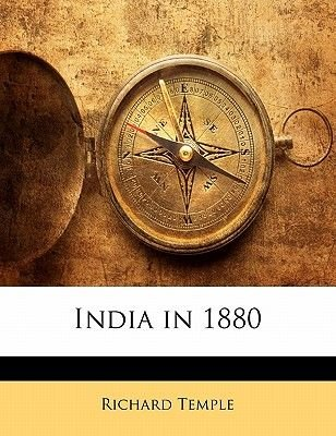 India in 1880 (Paperback): Richard Temple