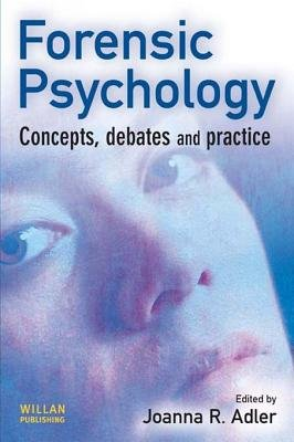 Forensic Psychology (Electronic book text): Joanna R. Adler