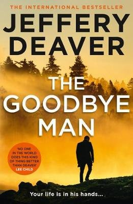 The Goodbye Man (Paperback): Jeffery Deaver