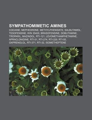 Sympathomimetic Amines - Cocaine, Mephedrone, Methylphenidate