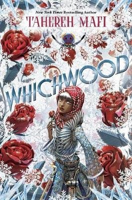 Whichwood (Hardcover): Tahereh Mafi
