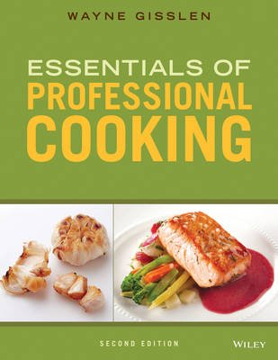 Essentials of Professional Cooking, 2nd Edition + Baking for Special Diets 1st Edition + Wileyplus Learning Space Registration...