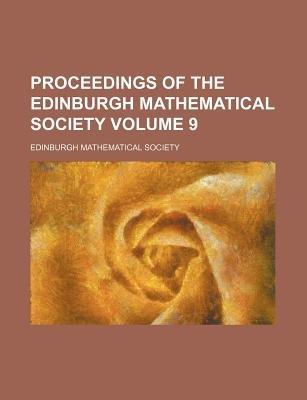 Proceedings of the Edinburgh Mathematical Society Volume 9 (Paperback): Edinburgh Mathematical Society