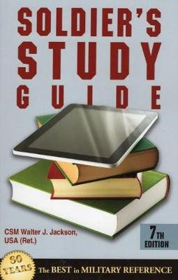 Soldier'S Study Guide (Paperback, 7th Revised edition): Walter J. Jackson