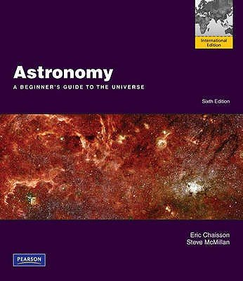 Astronomy - A Beginner's Guide to the Universe with MasteringAstronomy (Paperback, International ed of 6th revised ed):...