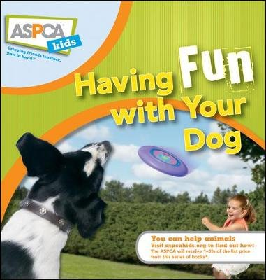 Having Fun with Your Dog (Electronic book text): Audrey Pavia, Jacque Lynn Schultz