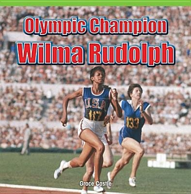 Olympic Champion - Wilma Rudolph (Electronic book text): Peter Baer