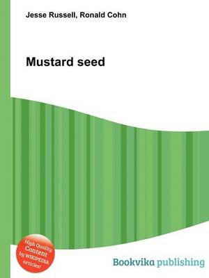 Mustard Seed (Paperback): Jesse Russell, Ronald Cohn