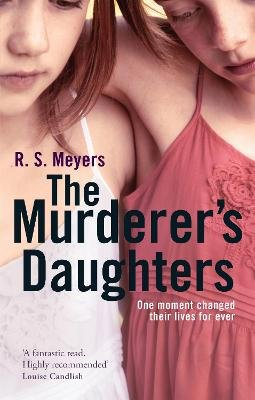 The Murderer's Daughters (Electronic book text): R.S. Meyers