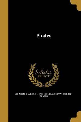 Pirates (Paperback): Charles Fl 1724-1731 Johnson