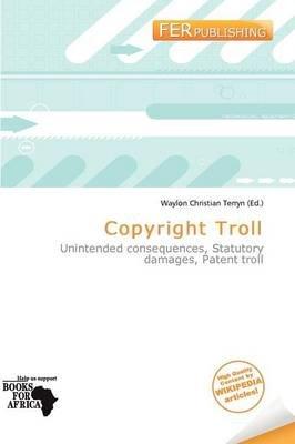 Copyright Troll (Paperback): Waylon Christian Terryn