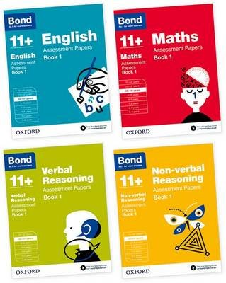 Bond 11+: English, Maths, Non-verbal Reasoning, Verbal Reasoning: Assessment Papers - 10-11 years Bundle (Paperback): Bond,...