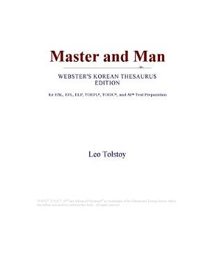 Master and Man (Webster's Korean Thesaurus Edition) (Electronic book text): Inc. Icon Group International