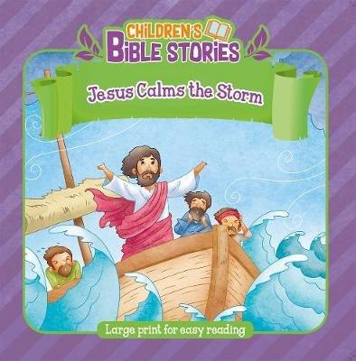Jesus Calms the Storm (Large print, Paperback, Large type / large print edition):