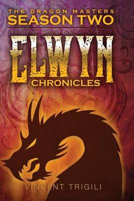 The Elwyn Chronicles (Paperback): Vincent Trigili