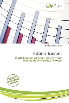 Fatmir Besimi (Paperback): Nethanel Willy
