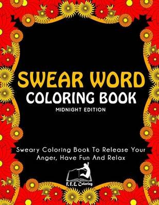 Swear Word Coloring Book Midnight Edition Sweary Coloring Book