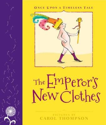 The Emperor's New Clothes - Little Hare Books (Hardcover): Margrete Lamond, Carol Thompson