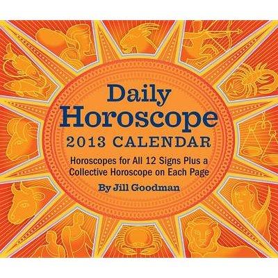 Daily Horoscope Calendar (Calendar, 2013): Jill Goodman