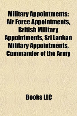 Military Appointments - Air Force Appointments, British Military Appointments, Sri Lankan Military Appointments, Commander of...