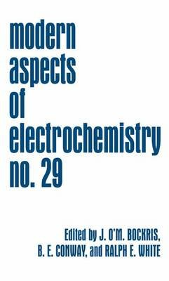 Modern Aspects of Electrochemistry (Paperback, Softcover reprint of the original 1st ed. 1996): John O'M. Bockris, Brian...