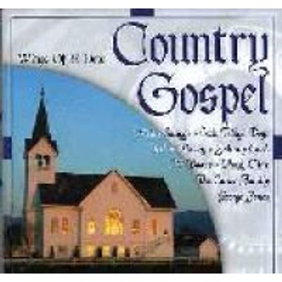 Country Gospel - Wings Of A Dove (CD): Country Gospel