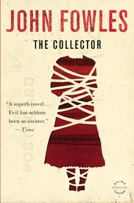The Collector (Electronic book text): John Fowles