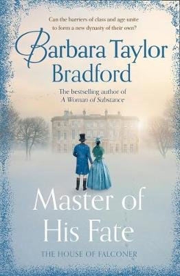 Master of His Fate - The Gripping New Victorian Epic from the Author of a Woman of Substance (Paperback): Barbara Taylor...