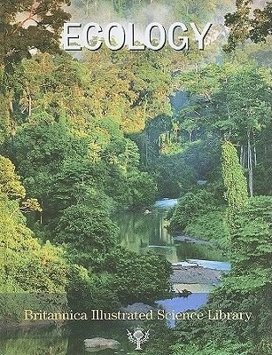 Ecology (Hardcover): Encyclopaedia Britannica