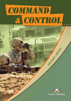 Career Paths - Command & Control - Student's Book (international) (Paperback): Virginia Evans, Jenny Dooley