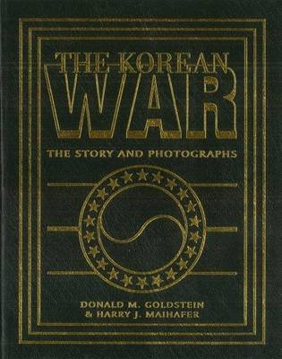 The Korean War (Paperback): Donald M. Goldstein, Harry J. Maihafer