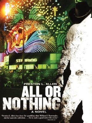All or Nothing (Paperback): Preston L Allen