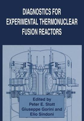 Diagnostics for Experimental Thermonuclear Fusion Reactors (Paperback, Softcover reprint of the original 1st ed. 1996):...