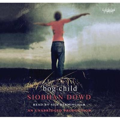 Bog Child (Downloadable audio file): Siobhan Dowd