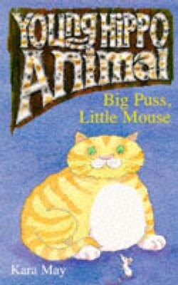 Big Puss, Little Mouse (Book): Kara May