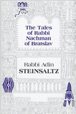 The Tales of Rabbi Nachman of Bratslav - Selections with Commentary (Hardcover): Adin Steinsaltz