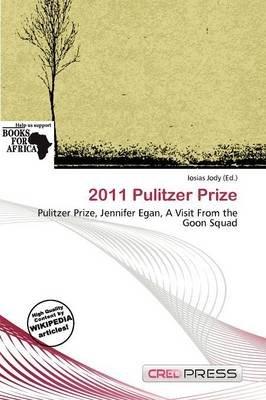 2011 Pulitzer Prize (Paperback): Iosias Jody