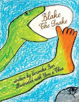 Blake the Snake (Large print, Paperback, large type edition): Veronika Bar