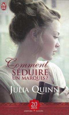 Comment Seduire Un Marquis ? (French, Paperback): Julia Quinn