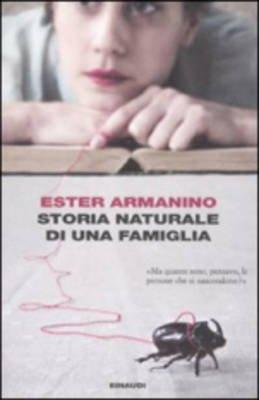 Storia Naturale DI UNA Famiglia (Italian, Paperback): Ester Armanino