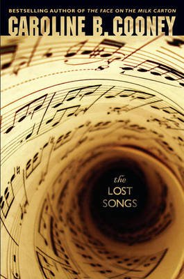 The Lost Songs (Hardcover): Caroline B Cooney