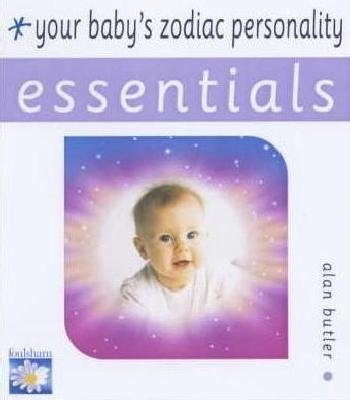 Your Baby's Zodiac Personality (Paperback): Alan Butler